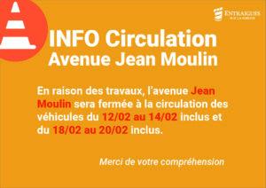 Info circulation : fermeture à la circulation de l'avenue Jean Moulin du 12 au 14 février