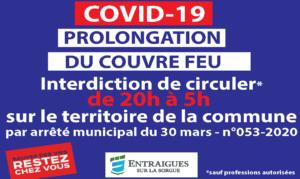 PROLONGATION DU COUVRE FEU A ENTRAIGUES LE SOIR DE 20 HEURES A 5 HEURES